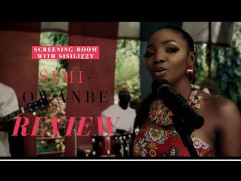 Simi - Owanbe | Official Video Review #SCREENINGROOMWITHSISILIZZY