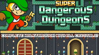 SUPER DANGEROUS DUNGEONS [COMPLETE WALKTHROUGH WITH ALL CRYSTALS!] [HD] - [iOS] Gameplay