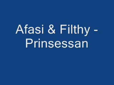 Afasi & Filthy - Prinsesssan