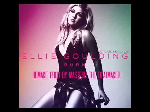 Ellie Goulding - Burn Remake By MasterP The Producer