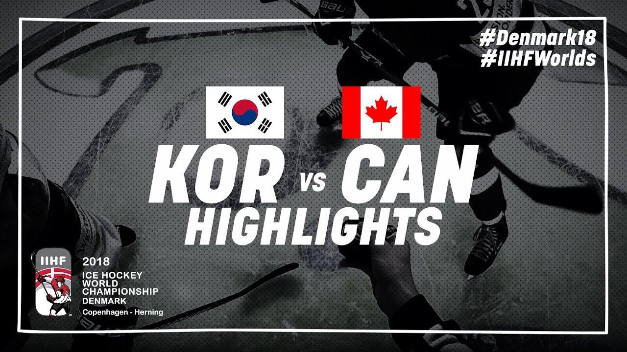 Game Highlights: Korea vs Canada May 6 2018 | #IIHFWorlds 2018