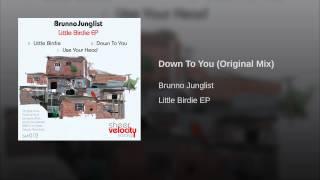 Down To You (Original Mix)