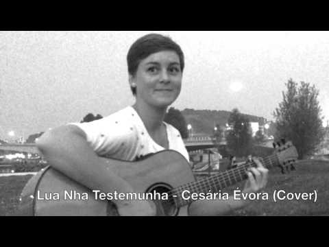 Lua Nha Testemunha - Cesária Évora Cover