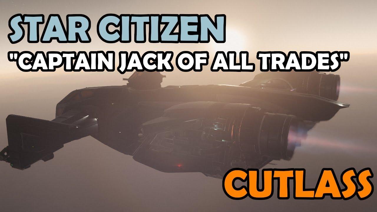 Download CAPTAIN JACK… OF ALL TRADES | Drake CUTLASS Black Ship Review | Star Citizen