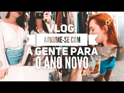 Vlog: Arrume-se com a gente para o ANO NOVO ✨   Trashy Fame
