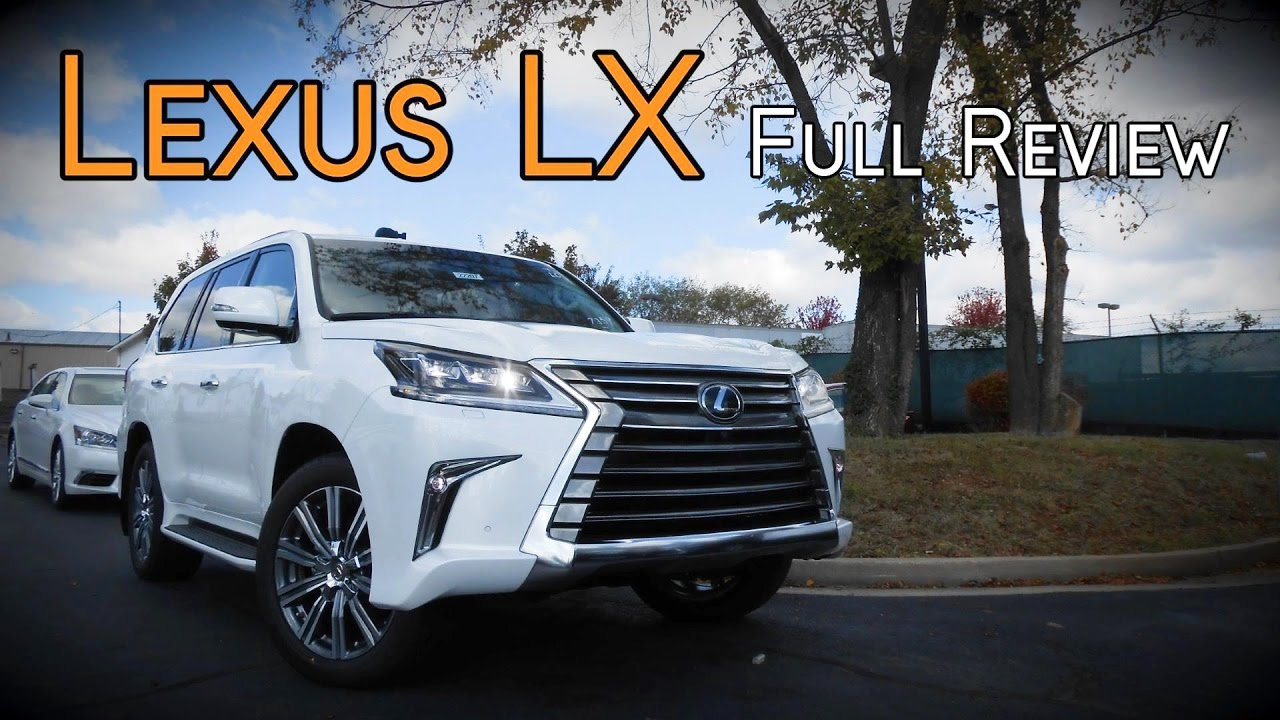 2017 Lexus LX 570: Full Review   YouTube
