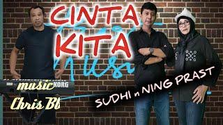 CINTA KITA - SUDHI \\u0026 NING PRAST music CHRIS Bb (cover)