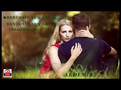 AKDEMiR - Benimsin Sen Artık (Full Single)