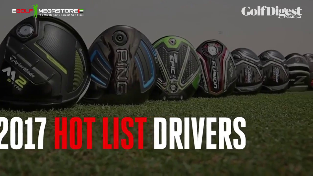 2017 hot list drivers golf digest