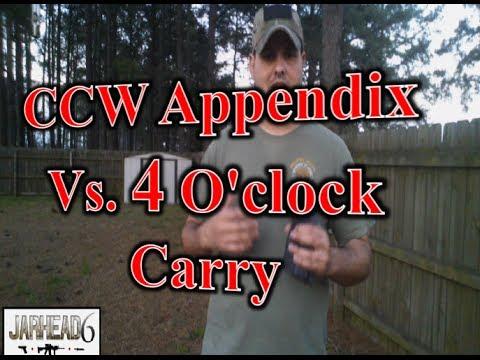 CCW Appendix Vs. 4 O'clock Carry