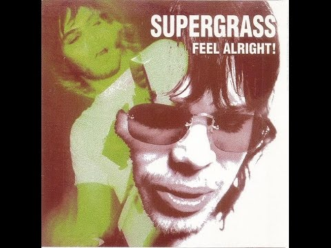 SUPERGRASS - ALRIGHT WITH LYRICS