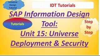 SAP IDT Unit 15 :Universe Deployment and Security: Tutorial