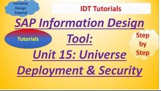 SAP IDT Unit 15 :Universe Deployment and Security: Tutorial