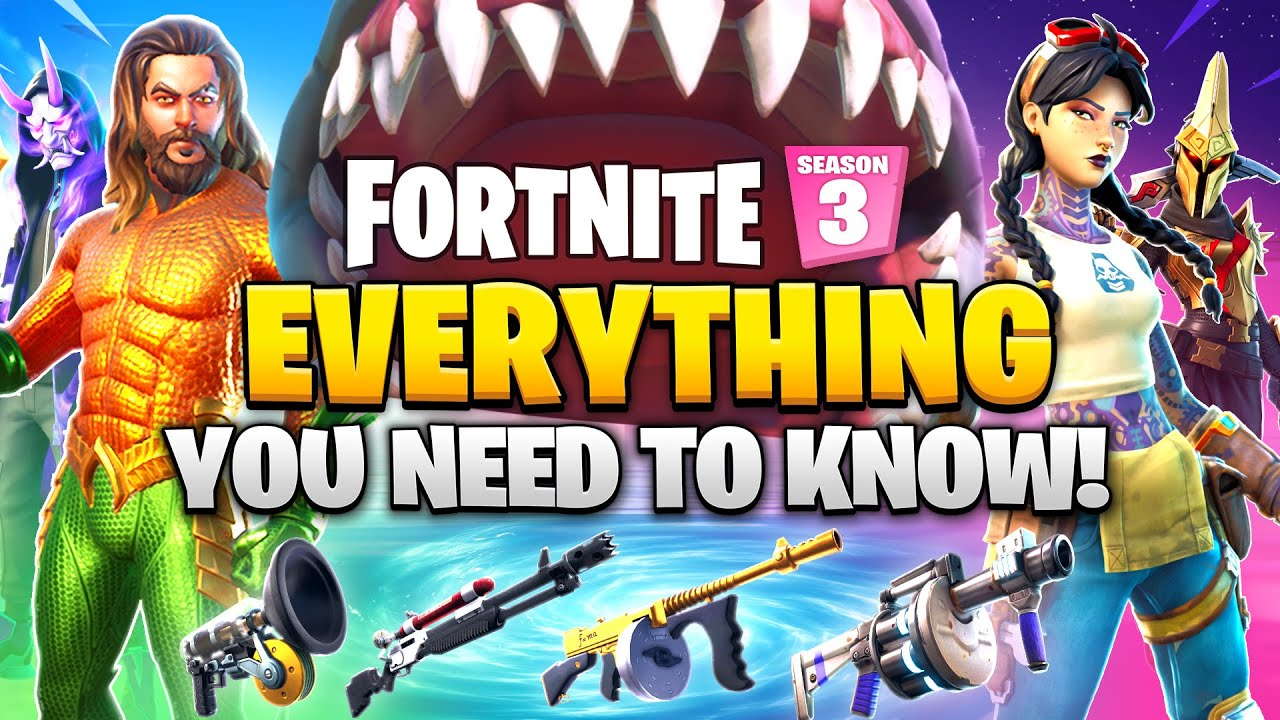 Fortnite SEASON 3 - EVERYTHING YOU NEED TO KNOW!