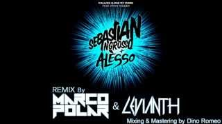 Sebastian Ingrosso & Alesso-Calling(Lose My Mind)(Marco Polar & Levianth Remix)