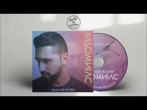 Man Of FAITH - INSOMNIAC [Album Promo]