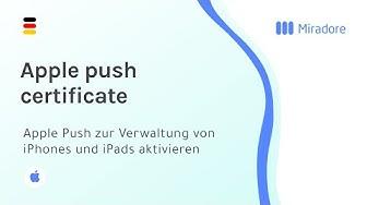 Apple Push zur Verwaltung von iPhones und iPads aktivieren