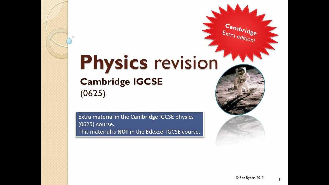 Cambridge ICGSE physics revision - topic 1: General physics