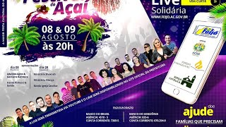 21º FESTIVAL DO AÇAÍ / LIVE SOLIDÁRIA 2ª NOITE