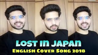 Armaan Malik Jam Session || Singing - Lost In Japan || English Cover Song || 2018