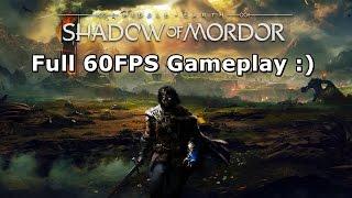Shadow Of Mordor - 60FPS [720p/60FPS]