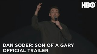 Dan Soder: Son of a Gary (2019) | Official Trailer | HBO