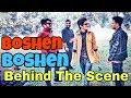 Boshen Boshen Song | The Ajaira LTD | Behind The Scenes | Prottoy Heron | Inside Ajaira