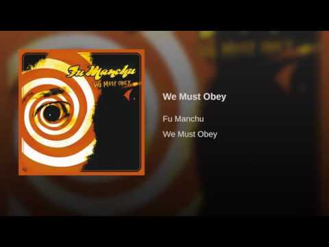 We Must Obey - Fu Manchu
