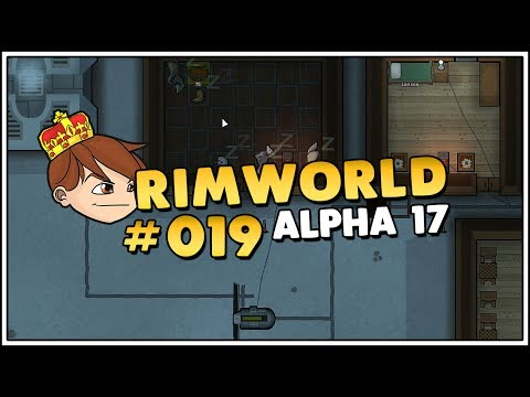 Let's Play Rimworld Alpha 17 Season 2 - Proof wird böse? #019 [Let's Play/Deutsch/1440p]