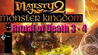 Let's Do A Level of Majesty 2: Monster Kingdom - Ritual of Death 3 of 4