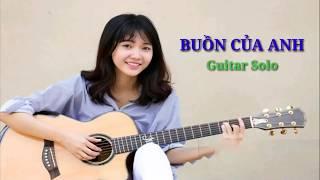 Buồn Của Anh - K-ICM x Đạt G x Masew | guitar solo