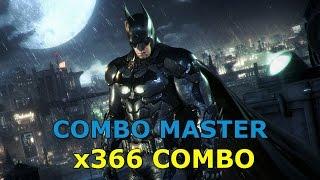 Batman: Arkham Knight - Combo Master AR Challenge x366 Combo