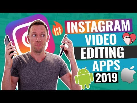 Instagram Video Editing Apps (2019!)