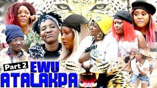 EWU-ATALAKPA [PART 2] - LATEST BENIN MOVIES 2021
