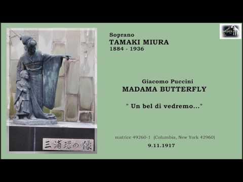 """Soprano TAMAKI MIURA - Madama Butterfly """"Un bel dì vedremo...""""(1917)"""