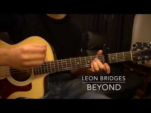 Easy Guitar Lesson // Leon Bridges // Beyond