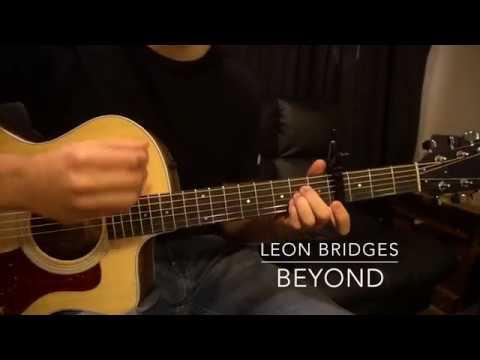 Easy Guitar Lesson  Leon Bridges  Beyond