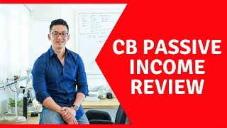 CB Passive Income Review (cbpassiveincome review) - Good OR Bad?