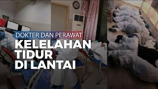 Dokter Dan Perawat Tidur Meringkuk Di Lantai Dan Bangku, Kelelahan Rawat Pasien Virus Corona