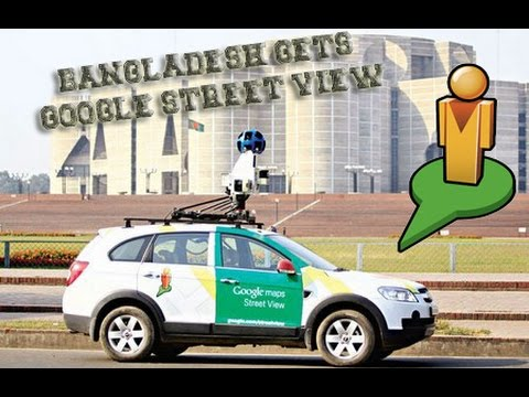 First Look: Bangladesh Gets Google Street view!