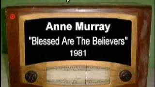 Video Blessed are the believers Anne Murray