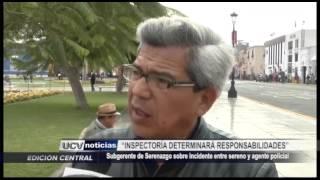 Trujillo: Serenazgo sobre agresión de PNP
