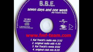 B.B.E. - Seven Days And One Week (Kai Tracid Remix) (1999)