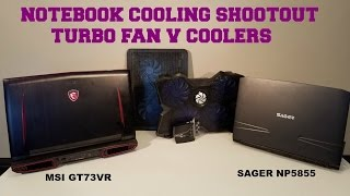 notebook cooler or turbo fan full test on msi gt73vr and sager np5855