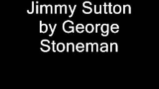 Jimmy Sutton-George Stoneman