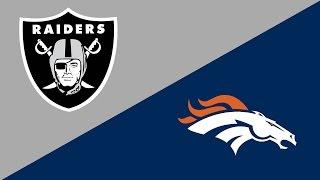 NFL Week 17 Preview: Oakland Raiders/Denver Broncos
