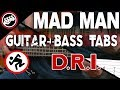 watch he video of D.R.I. - Mad Man | Bass & Guitar Cover With Tabs in the Video