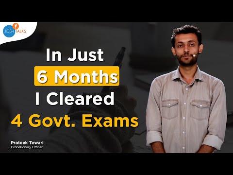 How To Crack Any Competitive Exam Without Coaching | Prateek Tewari | Josh Talks