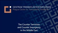 The Counter Terrorism and Counter Insurgency in the Middle East (Public Lecture)
