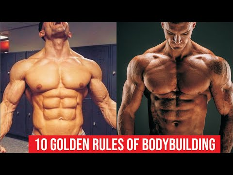 10 Golden Rules of Bodybuilding